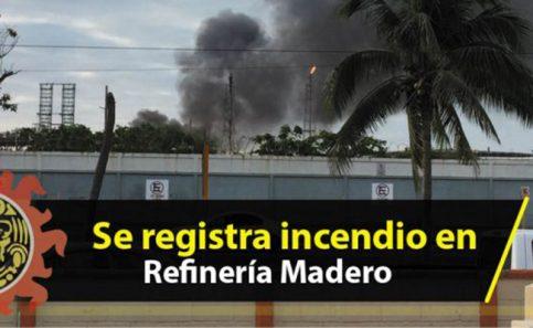 Se registra incendio en Refinería Madero