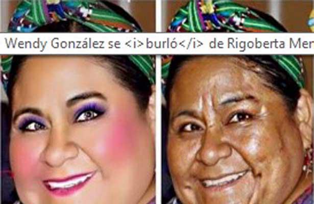 Actriz Wendy González, se burla de la Premio Nobel de la Paz