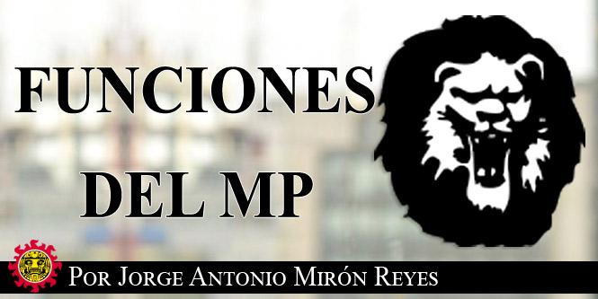 Funciones del MP en el Nuevo Sistema de Justicia Penal