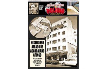 MISTERIOSO ATRACO DE ACAUDALADO GRINGO