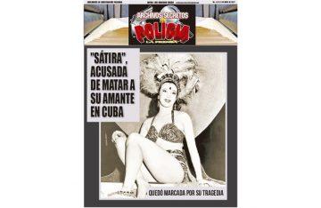 """SÁTIRA"", ACUSADA DE MATAR A SU AMANTE EN CUBA"