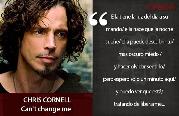Lo dijo CHRIS CORNELL