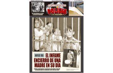 MAYO DE 1950 EL INFAME ENCIERRO DE UNA MADRE EN SU DÍA