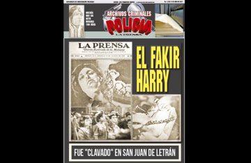 """EL FAKIR HARRY FUE """"CLAVADO"""" EN SAN JUAN DE LETRÁN"""