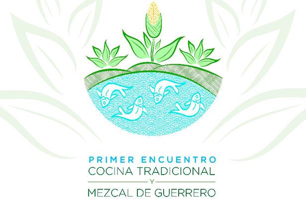 Presenta Gobierno de Guerrero 1er Encuentro de Cocina Tradicional y Mezcal