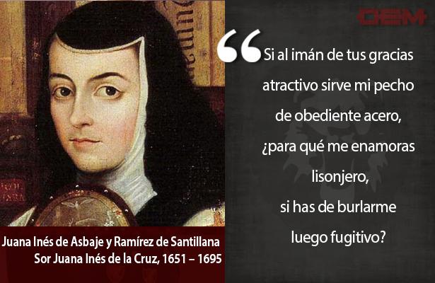Lo dijo así: Sor Juana Inés de la Cruz