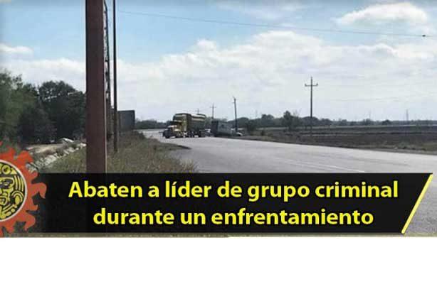 Abaten a líder de grupo criminal durante un enfrentamiento en Tamaulipas