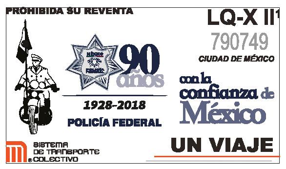 Metro emitirá boleto para conmemorar 90 años de la Policía Federal