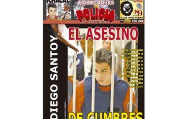 DIEGO SANTOY EL ASESINO DE CUMBRES