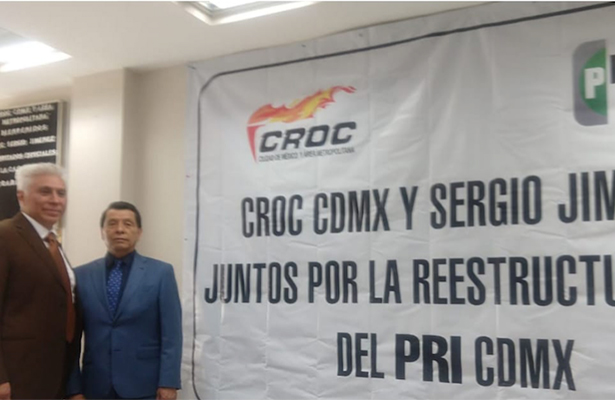 CROC y Sergio Jiménez por la reestructuración del PRI CDMX