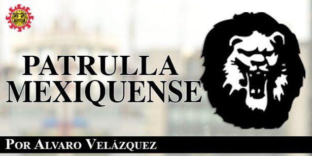 Patrulla Mexiquense / Grave problema