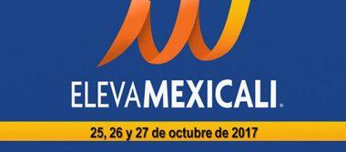 Listos los preparativos de Foro Eleva Mexicali