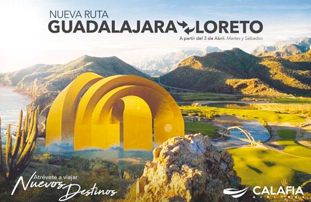 Confirmado, el 3 de abril inicia el vuelo Guadalajara-Loreto