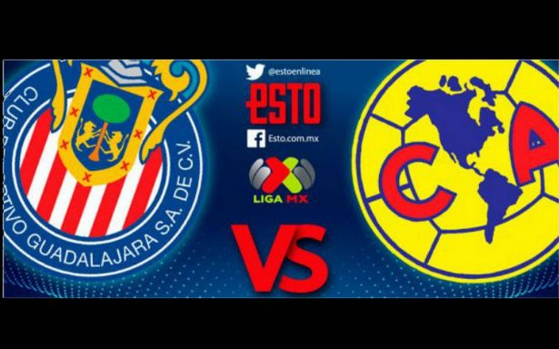 Chivas vs América: Horario, fecha y transmisión, Jornada 10, Clausura 2018