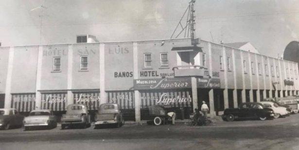 Hotel San Luis, ícono de la ciudad y testigo  de la historia
